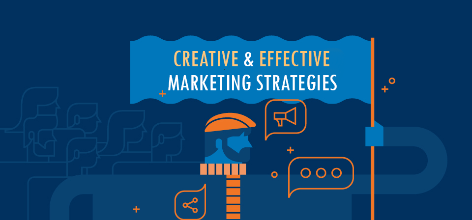 Creative Marketing Strategies. You need to know!
